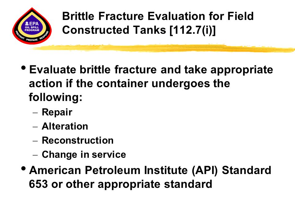 Brittle Fracture Evaluation for Field Constructed Tanks [112.7(i)]